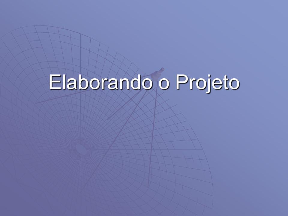 Elaborando o Projeto