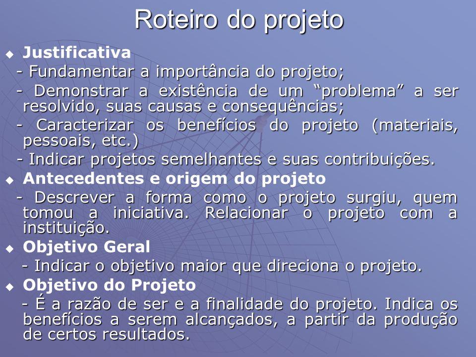 Roteiro do projeto Justificativa