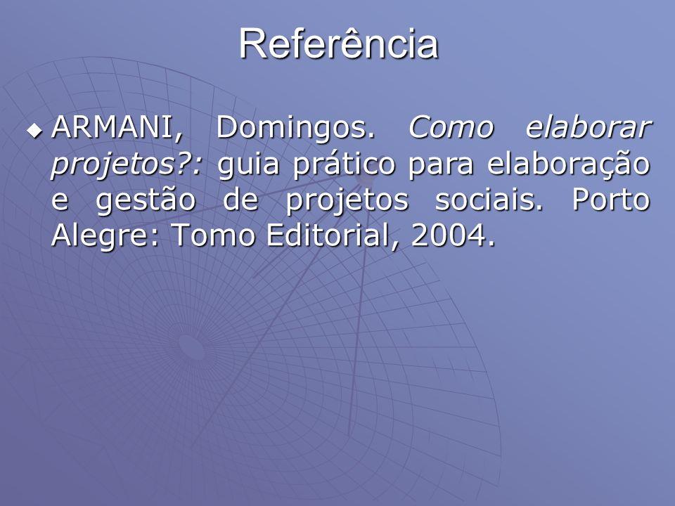 Referência ARMANI, Domingos.
