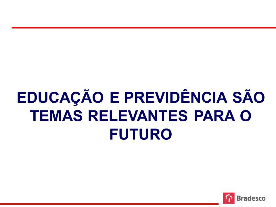 EDUCAÇÃO E PREVIDÊNCIA SÃO TEMAS RELEVANTES PARA O FUTURO