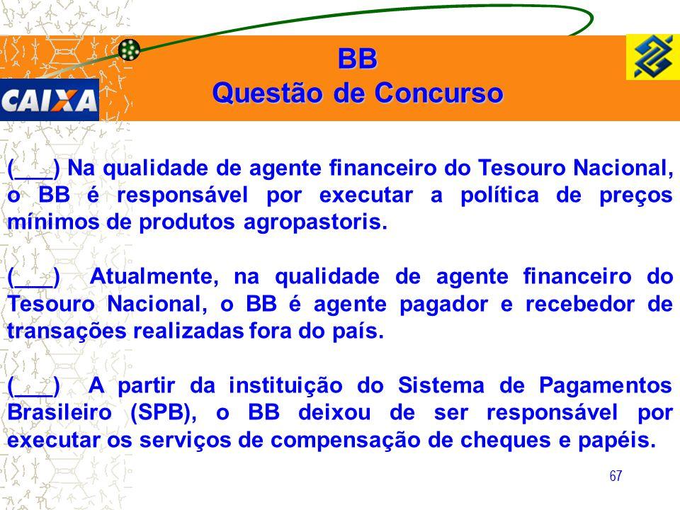 BB Questão de Concurso.