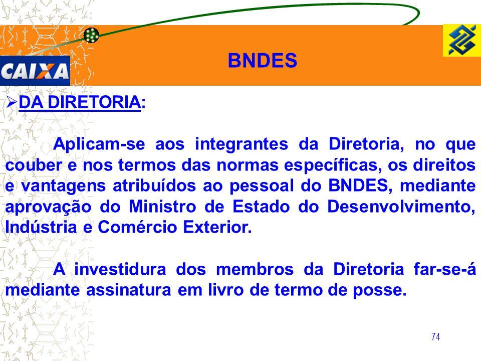 BNDES DA DIRETORIA: