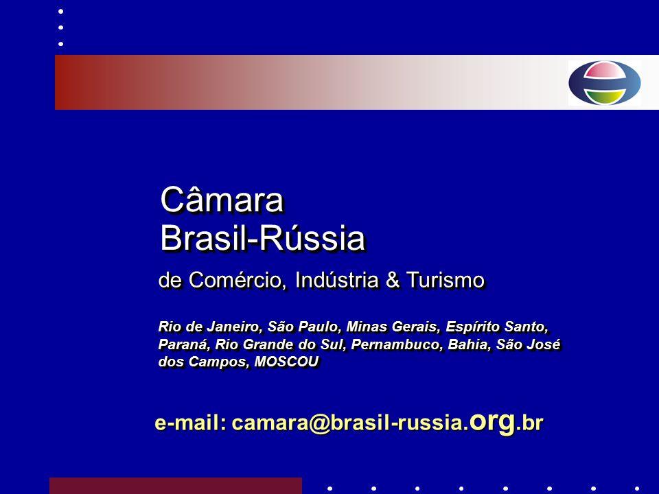Câmara Brasil-Rússia de Comércio, Indústria & Turismo