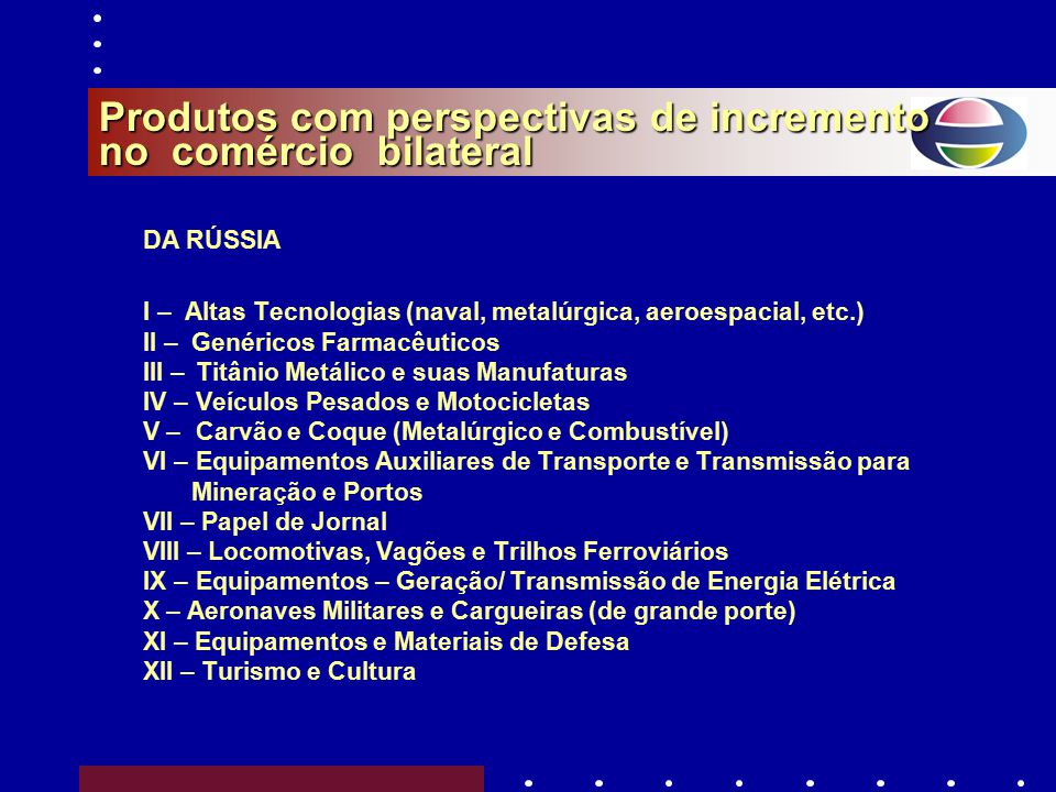 Produtos com perspectivas de incremento no comércio bilateral