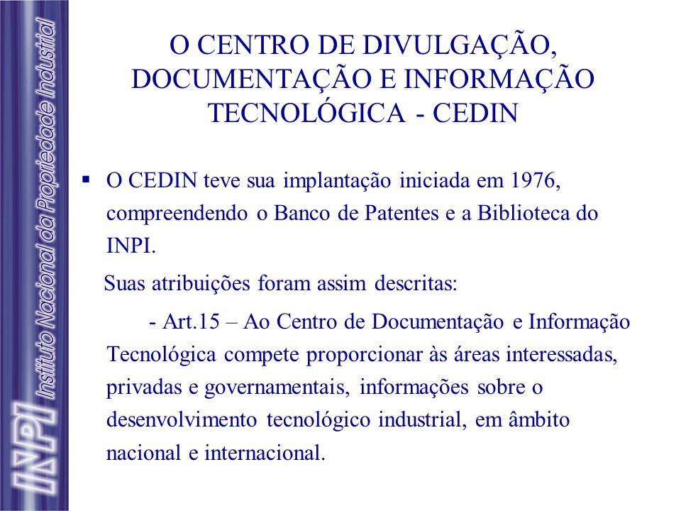 O CENTRO DE DIVULGAÇÃO, DOCUMENTAÇÃO E INFORMAÇÃO TECNOLÓGICA - CEDIN
