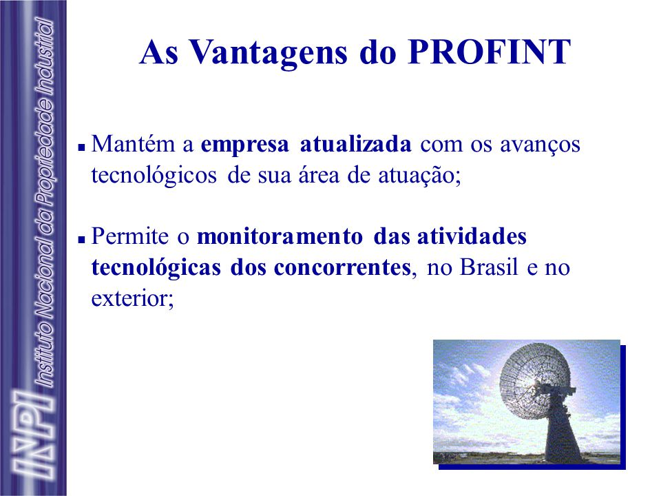As Vantagens do PROFINT