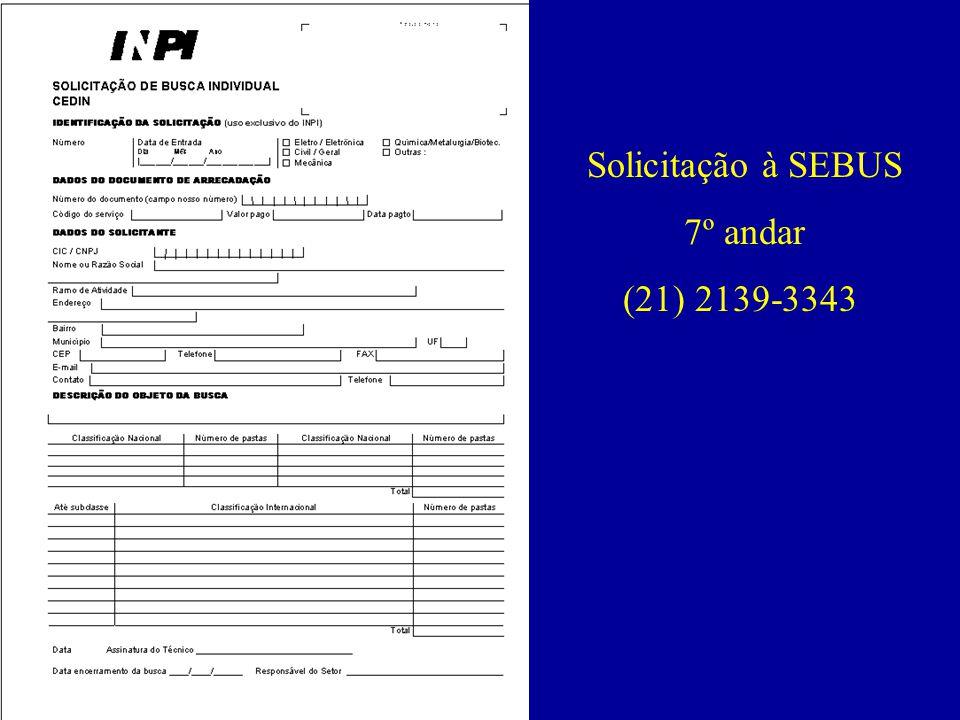 Solicitação à SEBUS 7º andar (21) 2139-3343