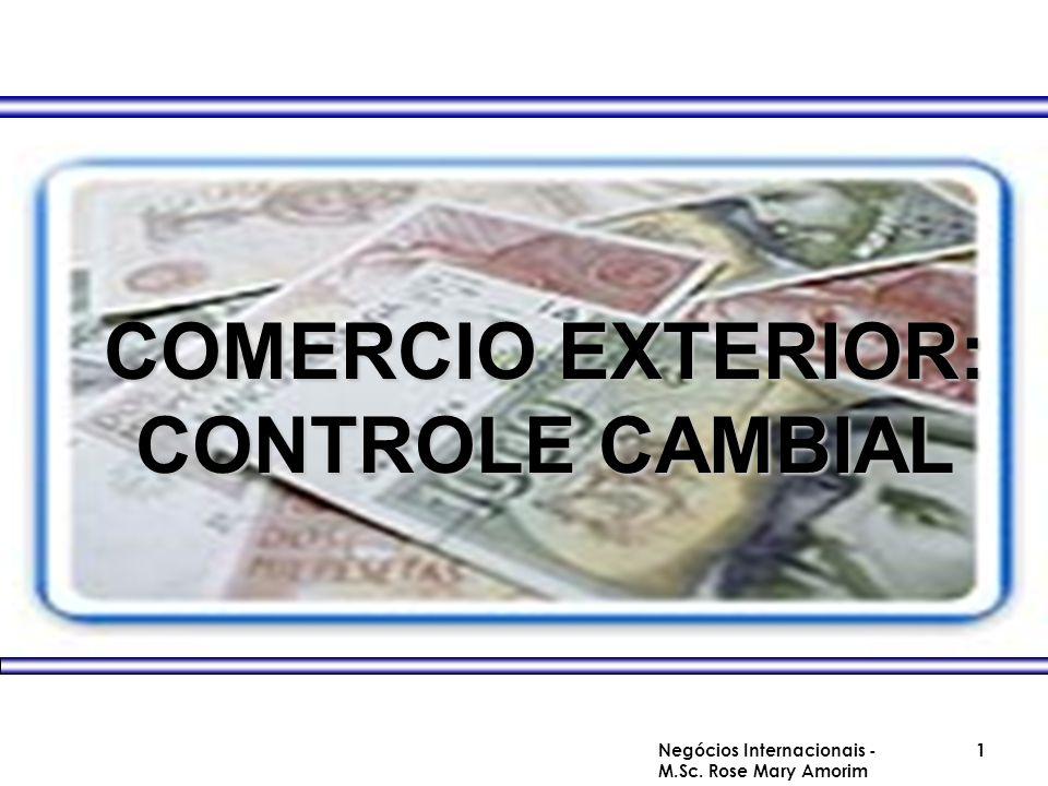 COMERCIO EXTERIOR: CONTROLE CAMBIAL