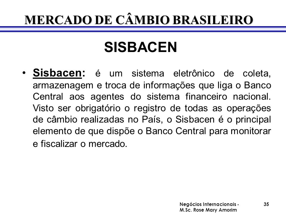 SISBACEN MERCADO DE CÂMBIO BRASILEIRO