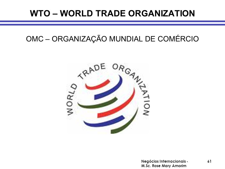 WTO – WORLD TRADE ORGANIZATION