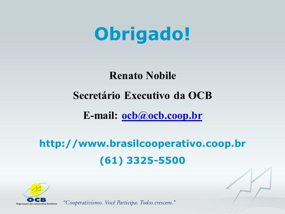 Secretário Executivo da OCB E-mail: ocb@ocb.coop.br