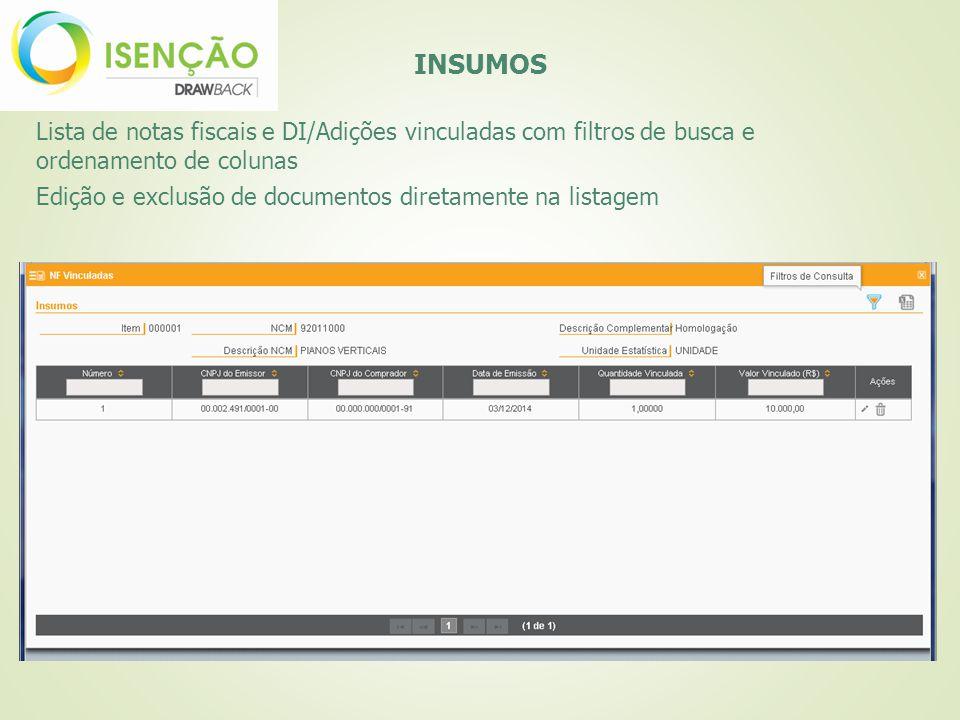 INSUMOS Lista de notas fiscais e DI/Adições vinculadas com filtros de busca e ordenamento de colunas.
