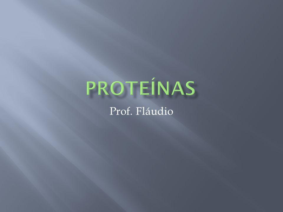 proteínas Prof. Fláudio