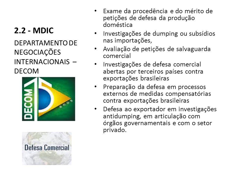 2.2 - MDIC DEPARTAMENTO DE NEGOCIAÇÕES INTERNACIONAIS – DECOM