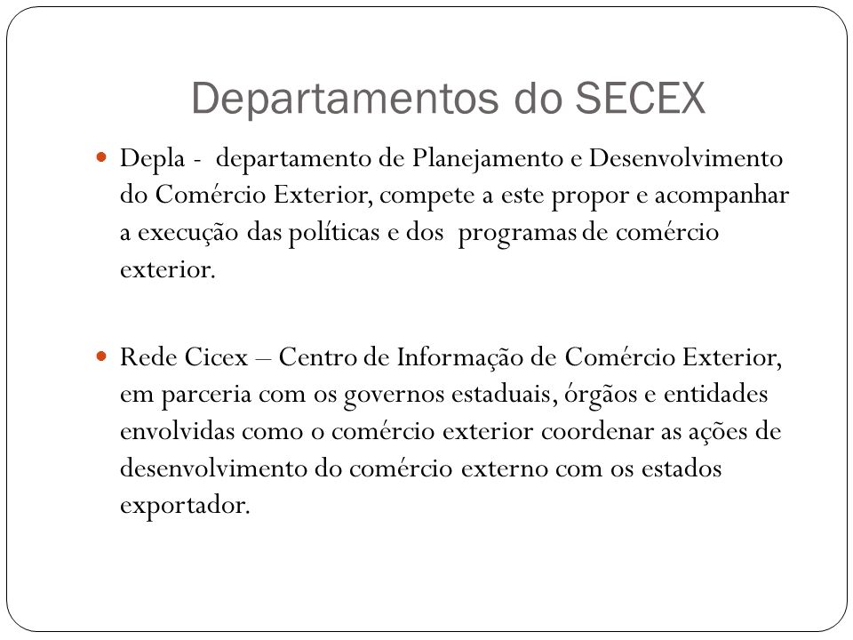Departamentos do SECEX