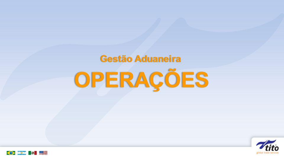 Gestão Aduaneira OPERAÇÕES