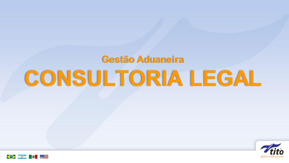 Gestão Aduaneira CONSULTORIA LEGAL