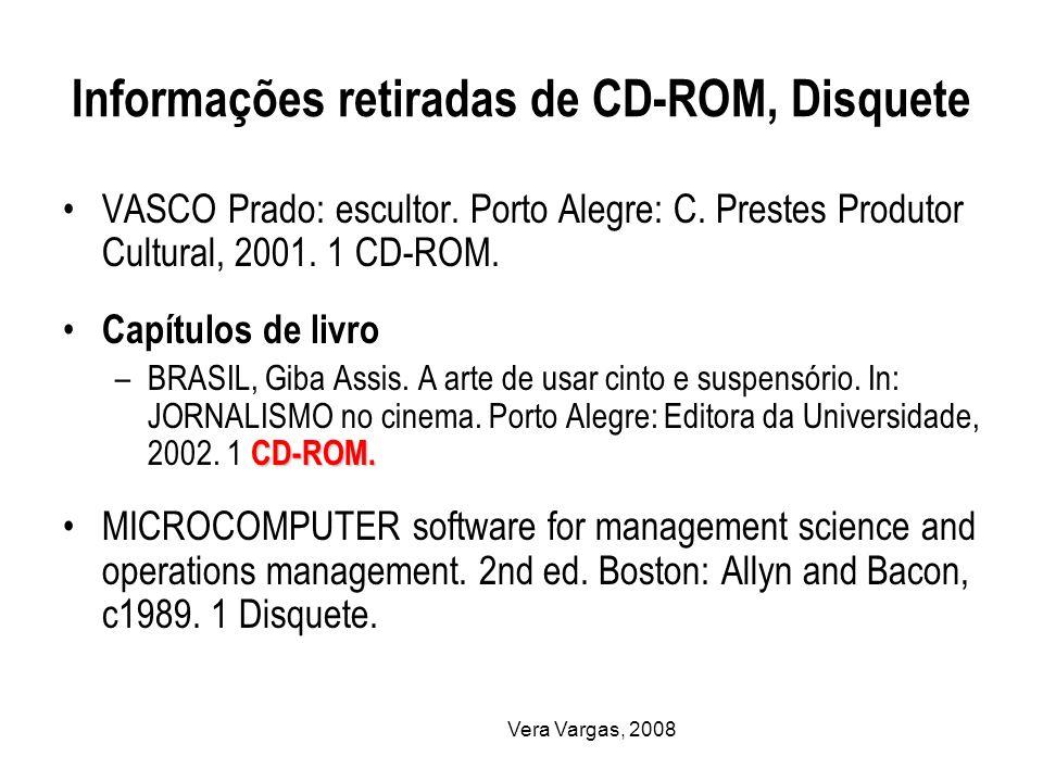 Informações retiradas de CD-ROM, Disquete