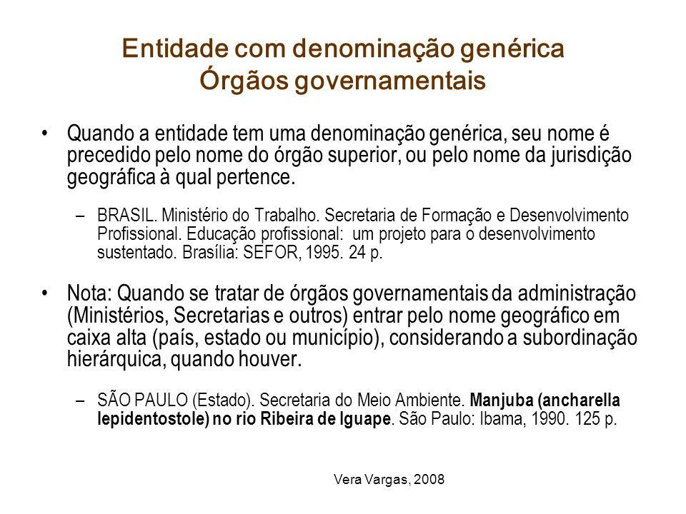 Entidade com denominação genérica Órgãos governamentais