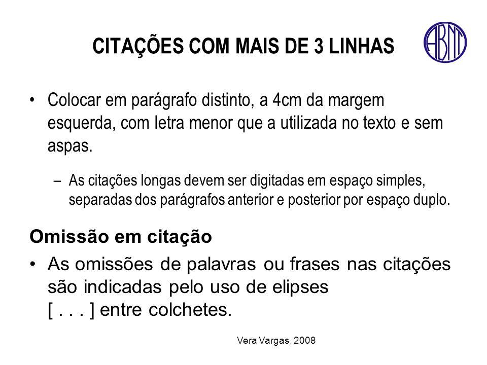 CITAÇÕES COM MAIS DE 3 LINHAS