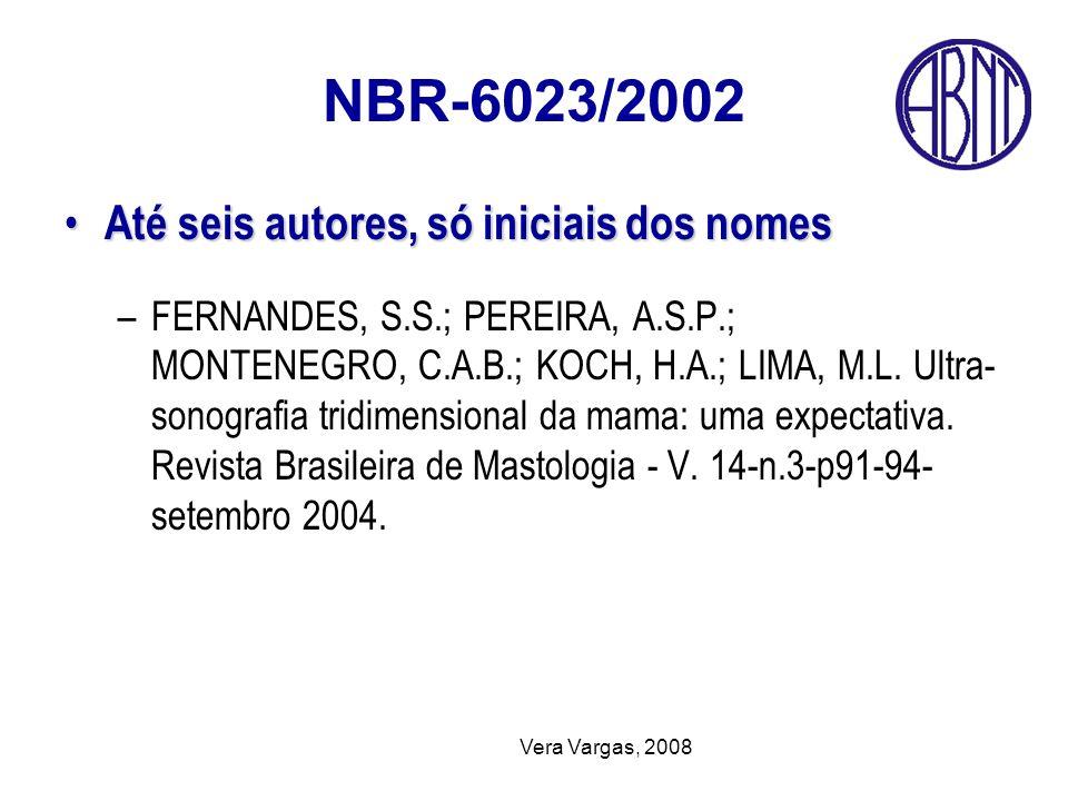 NBR-6023/2002 Até seis autores, só iniciais dos nomes