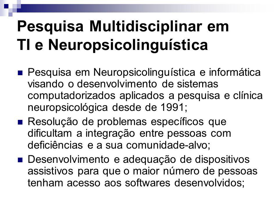 Pesquisa Multidisciplinar em TI e Neuropsicolinguística