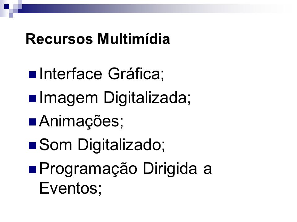 Programação Dirigida a Eventos;