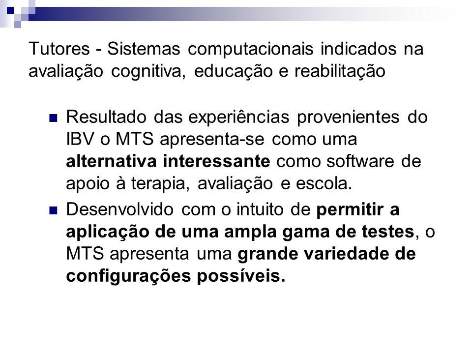 Tutores - Sistemas computacionais indicados na avaliação cognitiva, educação e reabilitação