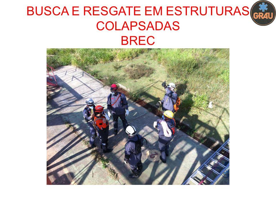 BUSCA E RESGATE EM ESTRUTURAS COLAPSADAS BREC