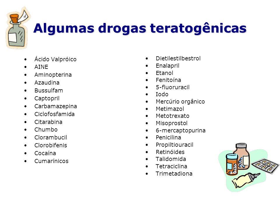 Algumas drogas teratogênicas
