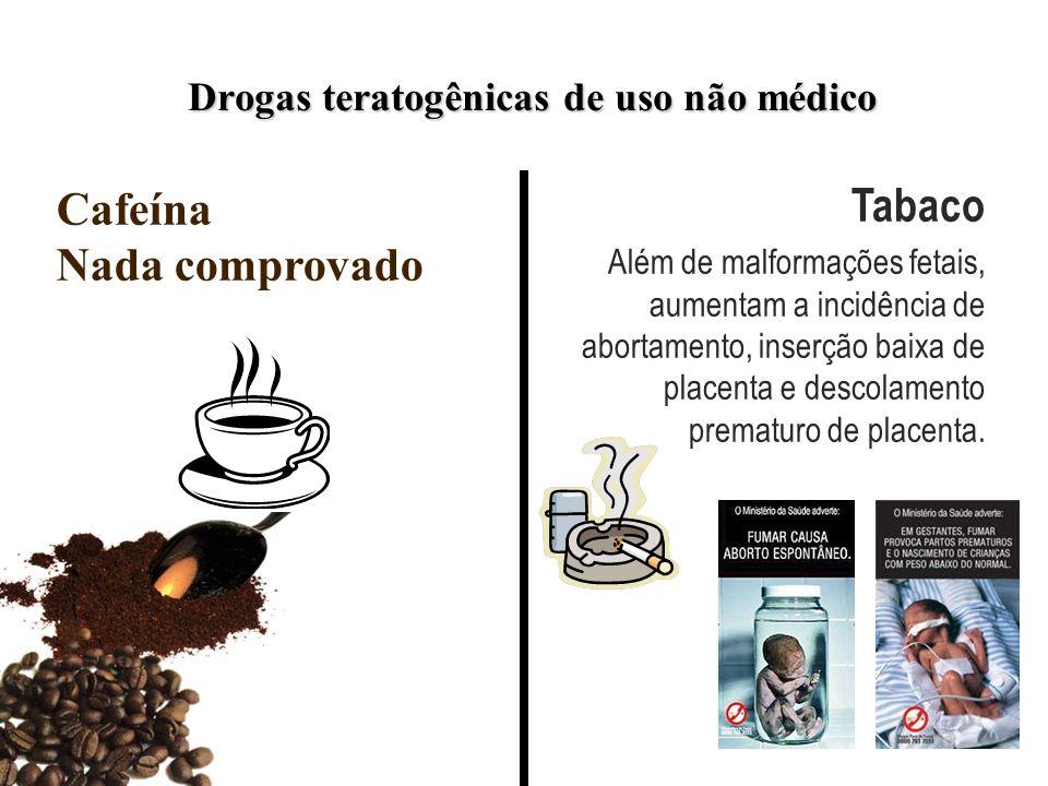 Drogas teratogênicas de uso não médico