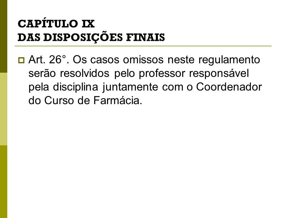 CAPÍTULO IX DAS DISPOSIÇÕES FINAIS