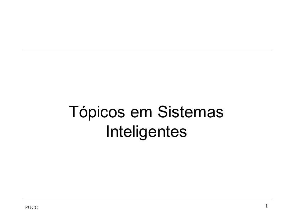 Tópicos em Sistemas Inteligentes