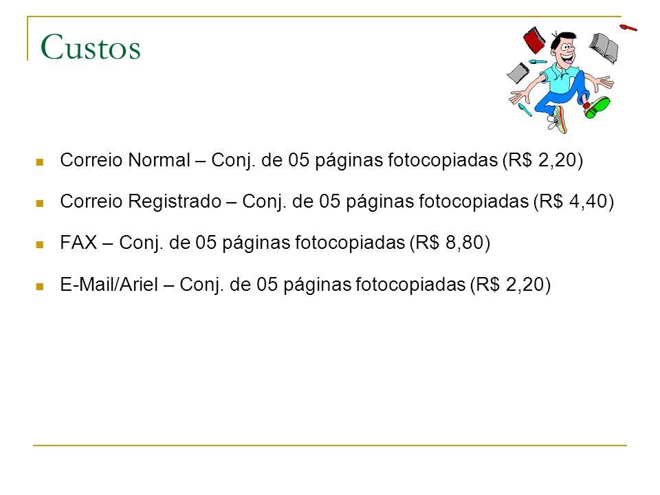 Custos Correio Normal – Conj. de 05 páginas fotocopiadas (R$ 2,20)