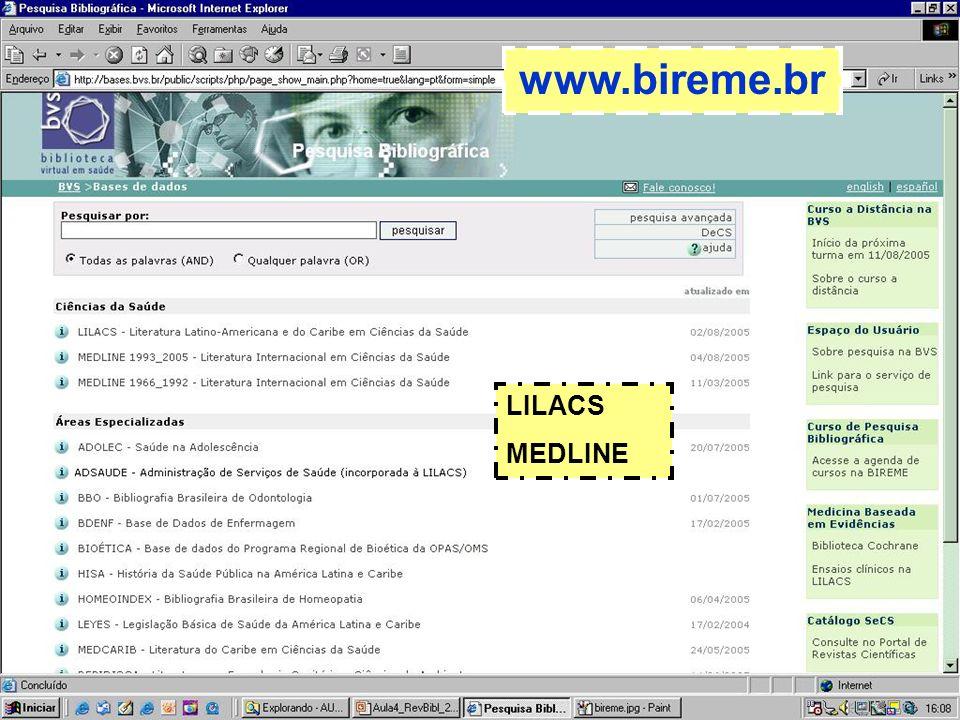 www.bireme.br LILACS MEDLINE