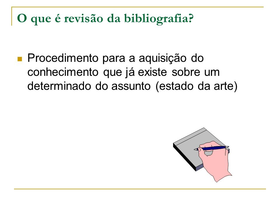 O que é revisão da bibliografia