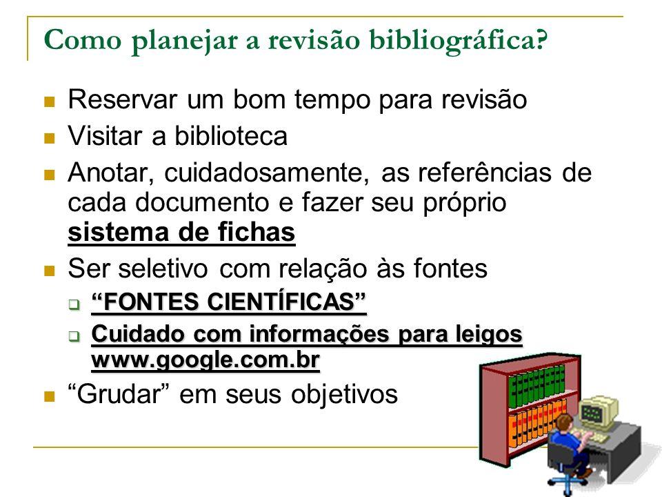 Como planejar a revisão bibliográfica