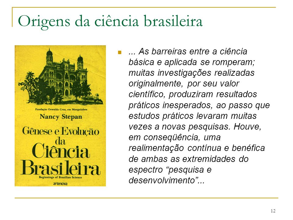 Origens da ciência brasileira