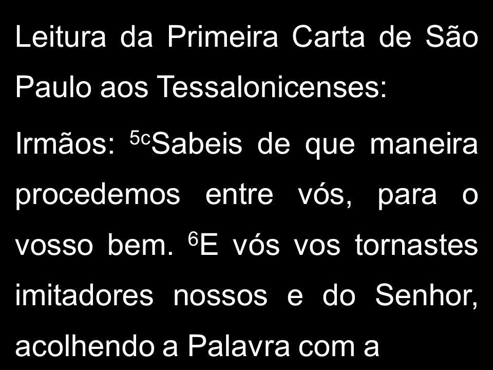 Leitura da Primeira Carta de São Paulo aos Tessalonicenses: