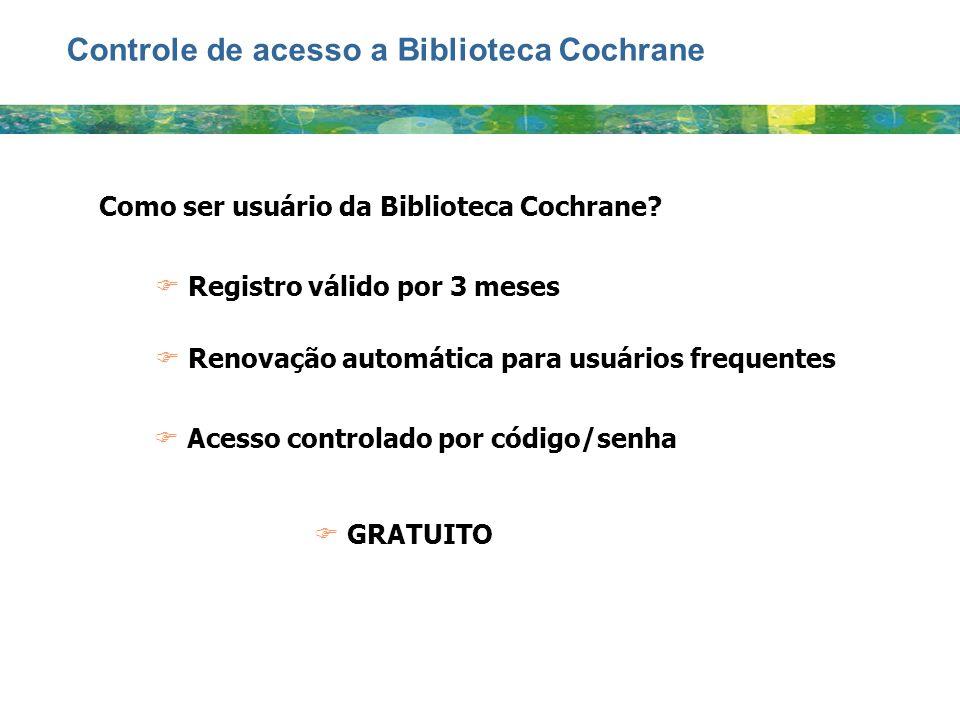 Controle de acesso a Biblioteca Cochrane