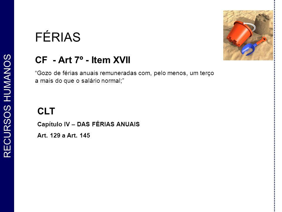 FÉRIAS CF - Art 7º - Item XVII CLT