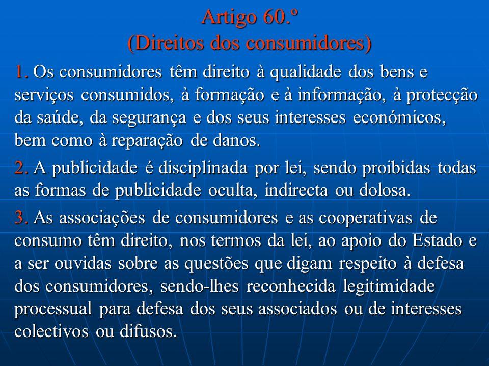 Artigo 60.º (Direitos dos consumidores)