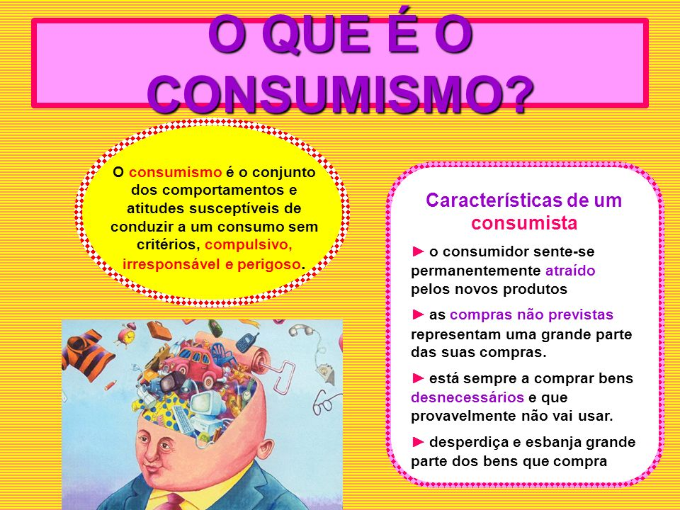 Características de um consumista