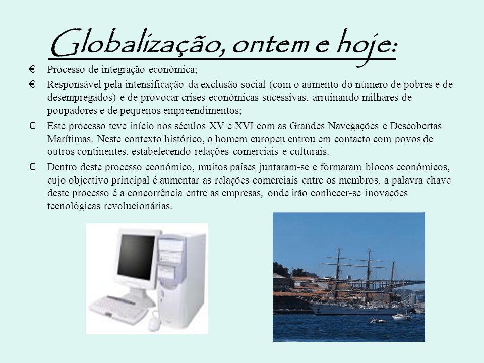 Globalização, ontem e hoje: