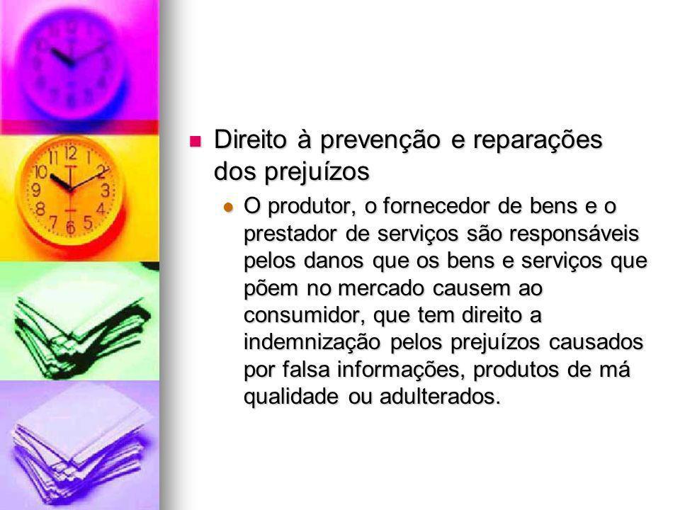 Direito à prevenção e reparações dos prejuízos