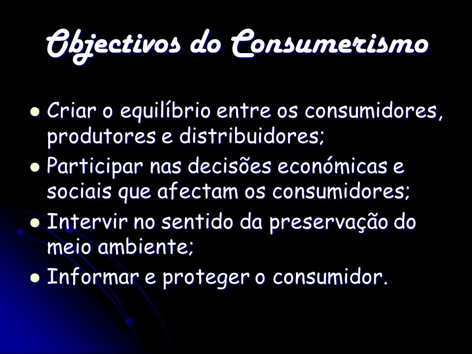 Objectivos do Consumerismo