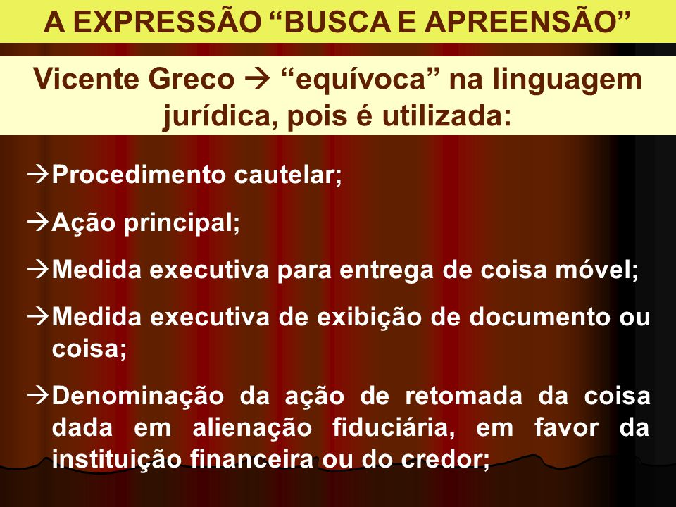 A EXPRESSÃO BUSCA E APREENSÃO