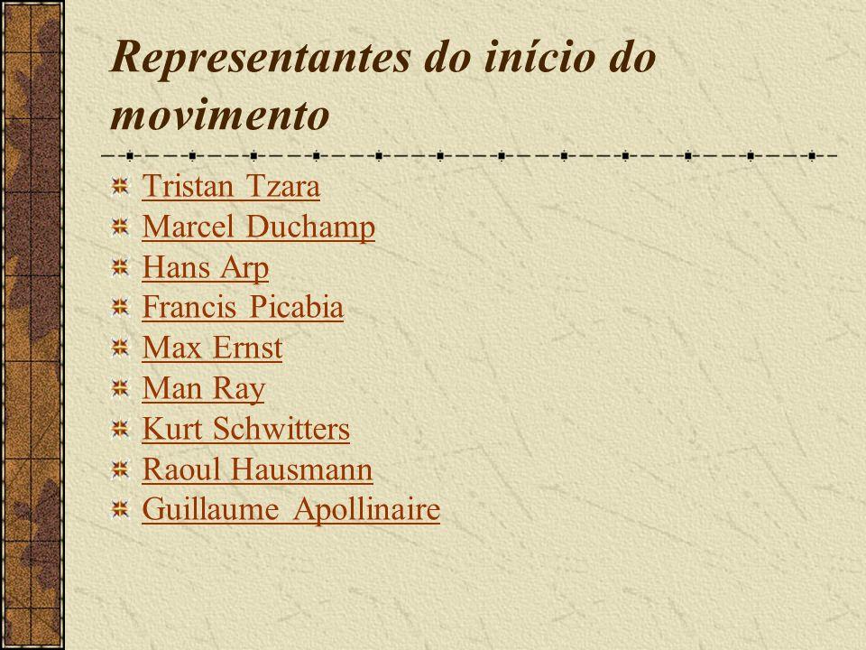 Representantes do início do movimento