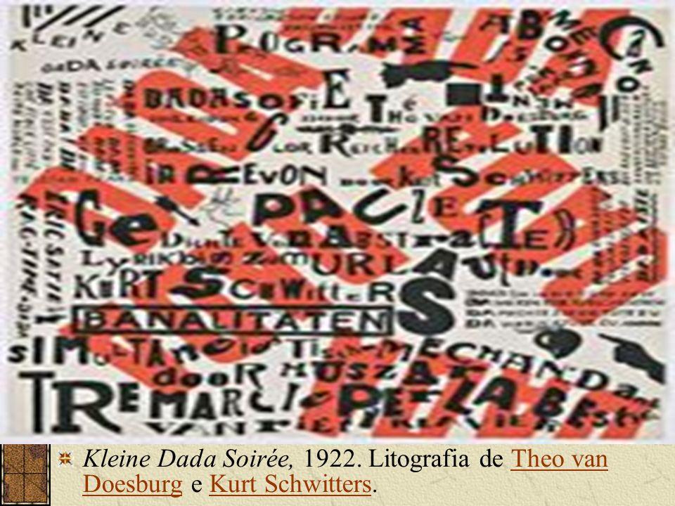 Kleine Dada Soirée, 1922. Litografia de Theo van Doesburg e Kurt Schwitters.