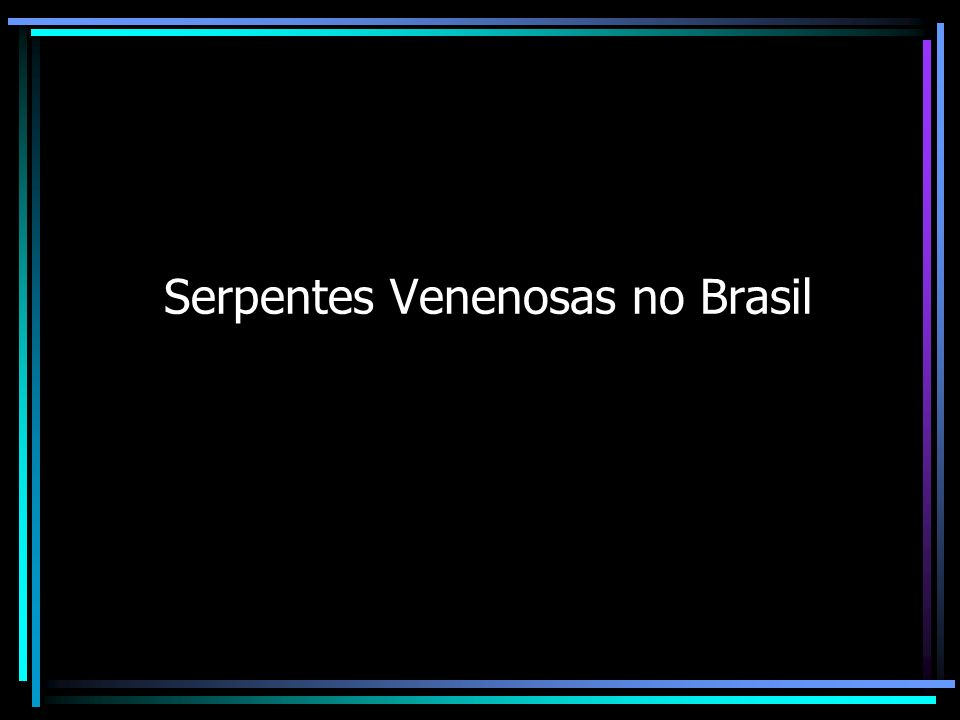 Serpentes Venenosas no Brasil